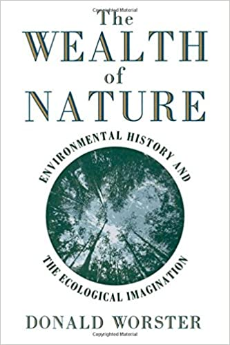 Image result for The Wealth of Nature: Environmental History and the Ecological Imagination,