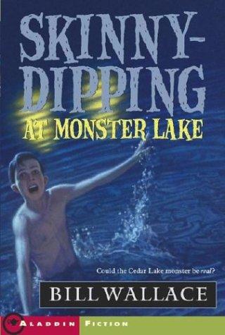 Skinny-Dipping at Monster Lake (Aladdin Fiction) ()