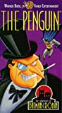 The Penguin (The Adventures of Batman & Robin) [VHS]