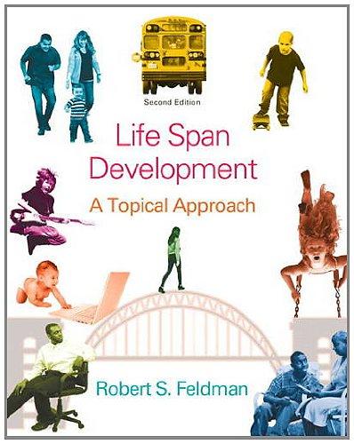 Lifespan Development: A Topical Approach Plus NEW MyDevelopmentLab with eText -- Access Card Package (2nd Edition) -  Robert S. Feldman Ph.D., Paperback