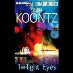 Twilight Eyes | Dean Koontz