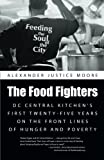 The Food Fighters, Alexander Justice Moore, 1491727918
