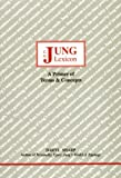 C. G. Jung Lexicon: A Primer of Terms and Concepts (Studies in Jungian Psychology by Jungian Analysts)