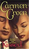 Kissed, Carmen Green, 0758208626