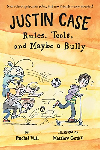 Justin Case: Rules, Tools, and Maybe a Bully (Justin Case - 2 Justin