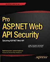 Pro ASP.NET Web API Security Front Cover