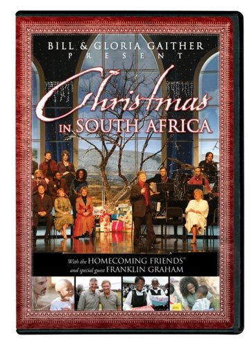 Bill and Gloria Gaither Present Christmas in South - Africa South Store
