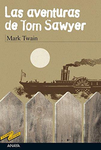 Las aventuras de Tom Sawyer (Clásicos - Tus Libros-Selección) (Spanish Edition