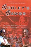 Dooley's Dawgs, Vince Dooley and Loran Grizzard, 1563527278