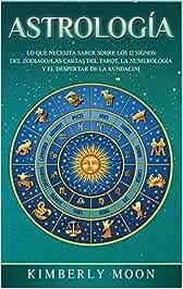 Astrología: Lo que necesita saber sobre los 12 signos del Zodiaco ...