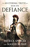 Defiance: A tale of the Spartans and the Battle of
