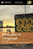 Attitudes to Language (Cambridge Topics in English Language)