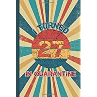 I Turned 27 In Quarantine: Happy 27th Birthday, Vintage 27th birthday gifts for...
