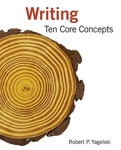 Yagelski's Writing: Ten Core Concepts plus 4-months instant access to MindTapTM English. Pdf
