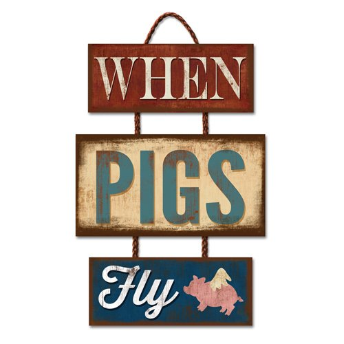 Highland Home When Pigs Fly Laser Cut Trio Sign, 12 x 18 ...