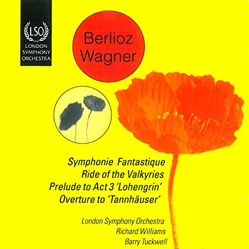 (Berlioz: Symphonie Fantastique - Wagner: Ride of the Valkyries)