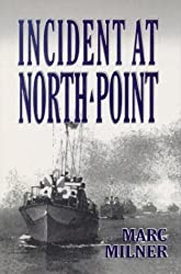 Incident at North Point