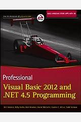 Professional Visual Basic 2012 and .NET 4.5 Programming Kindle Edition