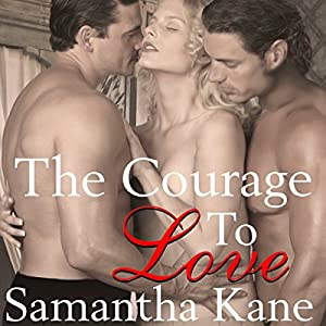 The Courage to Love Audiobook