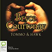 Tommo and Hawk: The Australian Trilogy, Book 2 | Bryce Courtenay