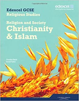 Book Edexcel GCSE Religious Studies Unit 8B: Religion and Society - Christianity & Islam Student Book