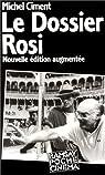 Le Dossier Rosi par Ciment