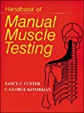 img - for Handbook of Manual Muscle Testing by C.George Kevorkian (1999-02-01) book / textbook / text book