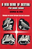 A New Sense of Destiny from Ancient Symbols, George W. Fisk, 0962050709