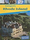 Uniquely Rhode Island, Katherine Moose, 1403446601