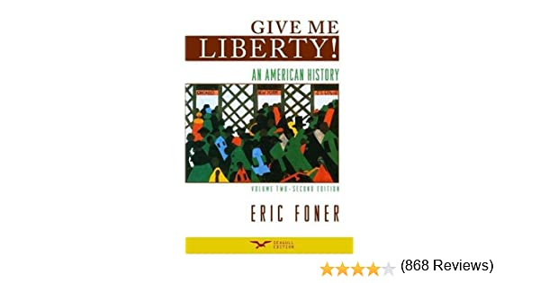 Amazon give me liberty an american history volume 2 from amazon give me liberty an american history volume 2 from 1865 second edition 9780393932560 eric foner books fandeluxe Images