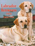 Labrador Retrievers Today, Carole Coode, 0876052073