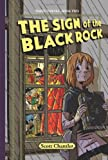 The Sign of the Black Rock, Scott Chantler, 1554534178