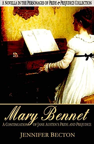 Mary Bennet: A...