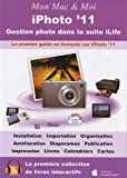img - for Mon Mac & moi : iPhoto '11 book / textbook / text book