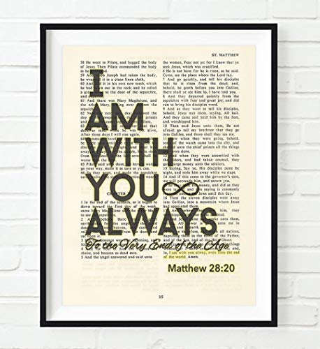 I Am With You Always, Matthew 28:20, Christian Art Print, Unframed, Vintage Bible Verse Scripture Page Inspirational Encouragement Wall Decor Poster Gift, 8x10 Inches