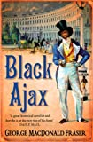 Front cover for the book Black Ajax by George MacDonald Fraser