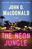The Neon Jungle, John D. MacDonald, 0812984196