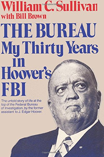 The Bureau My Thirty Years in Hoover's FBI
