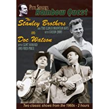 Pete Seeger's Rainbow Quest - The Stanley Brothers and Doc Watson (2005)