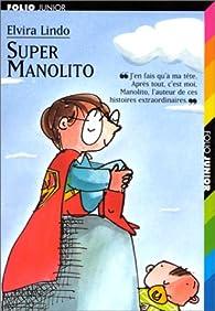 Super Manolito par Elvira Lindo