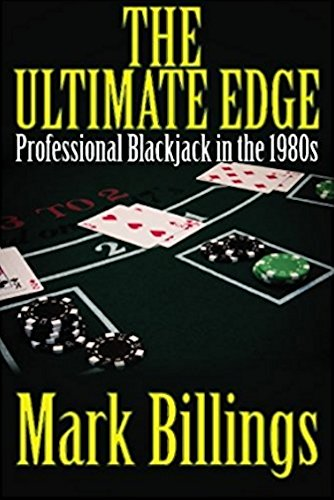 (The Ultimate Edge: Professional Blackjack in the 1980s)