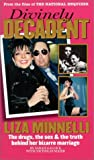 img - for Divinely Decadent: The Strange Life and Loves of Liza Minnelli book / textbook / text book