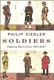 Soldiers, Philip Ziegler, 0375412069