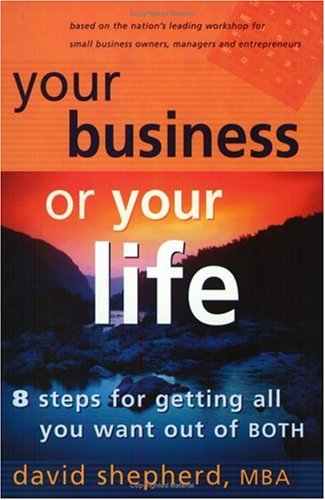 Download Your Business Or Your Life: 8 Steps For Getting All You Want Out Of BOTH pdf epub