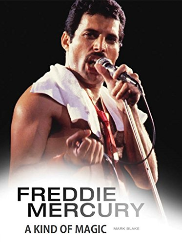 Pdf eBooks Freddie Mercury: A Kind of Magic