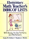 img - for The Elementary Math Teacher's Book of Lists: With Ready-to-Use Patterns and Worksheets by Sonia M. Helton (1997-04-18) book / textbook / text book