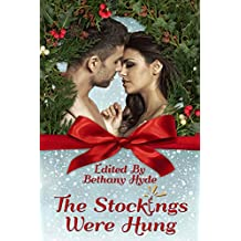 The Stockings Were Hung (Hot Holiday Reads Book 3)