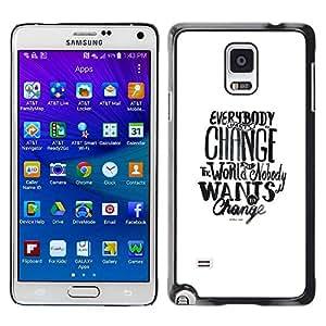 Paccase / SLIM PC / Aliminium Casa Carcasa Funda Case Cover para - change world political activist white - Samsung Galaxy Note 4 SM-N910F SM-N910K SM-N910C SM-N910W8 SM-N910U SM-N910