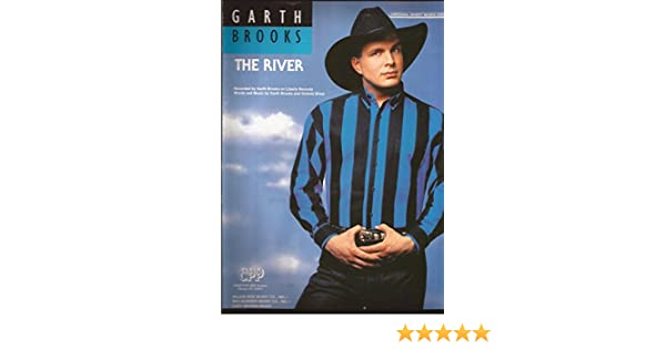 The River - Sheet Music - (Garth Brooks, Piano/Vocal/Chords): Amazon ...