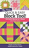 The NEW Quick & Easy Block Tool!: 110 Quilt Blocks in 5 Sizes with Project Ideas - Packed with Hints, Tips & Tricks - Simple Cutting Charts & Helpful Reference Tables